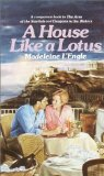 Buy A House Like a Lotus by Madeleine L\'Engle from Amazon.com!