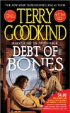 Buy Debt of Bones (Sword of Truth Prequel) by Terry Goodkind from Amazon.com!