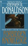 Buy Forbidden Knowledge: The Gap Into Vision (The Gap Cycle, Book 2) by Stephen R. Donaldson from Amazon.com!