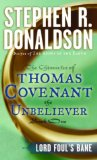 Buy Lord Foul\'s Bane (The Chronicles of Thomas Covenant the Unbeliever, Book 1) by Stephen R. Donaldson from Amazon.com!