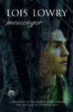 Buy Messenger by Lois Lowry from Amazon.com!