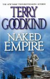 Buy Naked Empire (Sword of Truth, Book 8) by Terry Goodkind from Amazon.com!