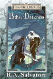 Buy Paths of Darkness (The Silent Blade, The Spine of the World, Servant of the Shard, Sea of Swords) by R. A. Salvatore from Amazon.com!