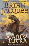 Buy Pearls of Lutra (Redwall, Book 9) by Brian Jacques from Amazon.com!