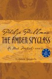 Buy The Amber Spyglass (His Dark Materials, Book 3) by Philip Pullman from Amazon.com!