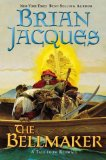 Buy The Bellmaker (Redwall, Book 7) by Brian Jacques from Amazon.com!