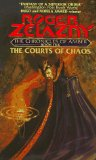 Buy The Courts of Chaos (Chronicles of Amber, Book 5) by Roger Zelazny from Amazon.com!