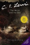 Buy The Horse and His Boy (The Chronicles of Narnia) by C.S. Lewis from Amazon.com!