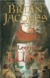 Buy The Legend of Luke (Redwall, Book 12) by Brian Jacques from Amazon.com!