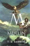 Buy The Lost Years of Merlin (The Lost Years of Merlin, Book 1) by T. A. Barron from Amazon.com!