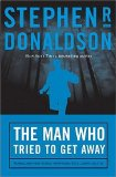Buy The Man Who Tried to Get Away (The Man Who, Book 3) by Stephen R. Donaldson from Amazon.com!