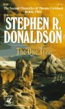 Buy The One Tree (The Second Chronicles of Thomas Covenant, Book 2) by Stephen R. Donaldson from Amazon.com!
