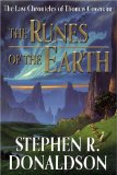 Buy The Runes of the Earth (The Last Chronicles of Thomas Covenant, Book 1) by Stephen R. Donaldson from Amazon.com!