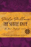 Buy The Subtle Knife (His Dark Materials, Book 2) by Philip Pullman from Amazon.com!