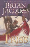 Buy Triss (Redwall, Book 15) by Brian Jacques from Amazon.com!